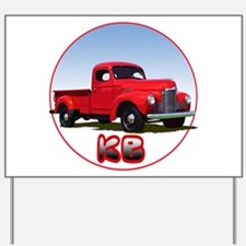 The KB pickup truck Yard Sign