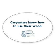 Funny Carpenters Oval Decal