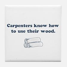 Funny Carpenters Tile Coaster