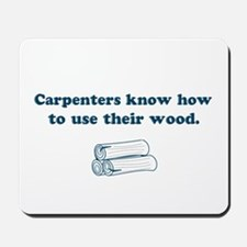 Funny Carpenters Mousepad