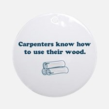 Funny Carpenters Ornament (Round)