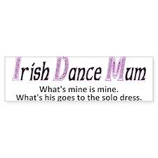 Irish Dance Mum - Bumper Bumper Sticker