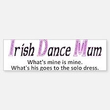 Irish Dance Mum - Bumper Bumper Stickers