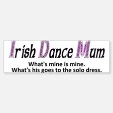 Irish Dance Mum - Bumper Car Car Sticker
