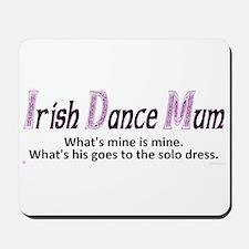 Irish Dance Mum - Mousepad