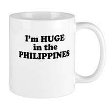 I'm HUGE in the PHILIPPINES Mug