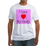 I Love My Family Fitted T-Shirt