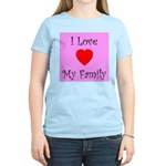 I Love My Family Women's Pink T-Shirt