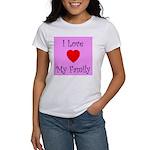 I Love My Family Women's T-Shirt