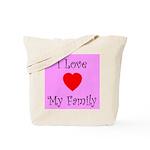 I Love My Family Tote Bag