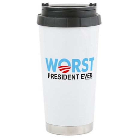 Worst President Ever Stainless Steel Travel Mug
