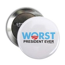 """Worst President Ever 2.25"""" Button (10 pack)"""