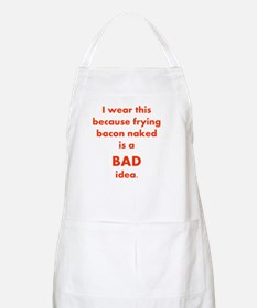 Naked Bacon, Apron