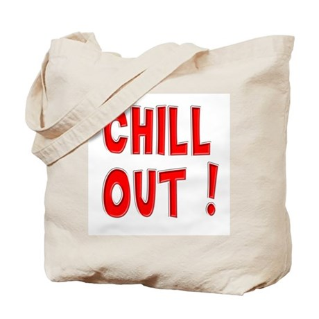 Chill Out ! (red) Tote Bag