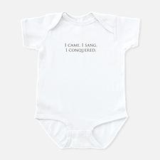 I came, I sang, I conquered Infant Bodysuit