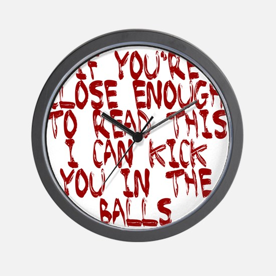 If you're close enough to rea Wall Clock