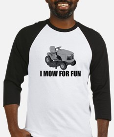 I mow for fun Baseball Jersey