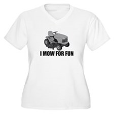 I mow for fun T-Shirt