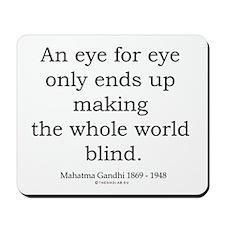 Mahatma Gandhi 4 Mousepad
