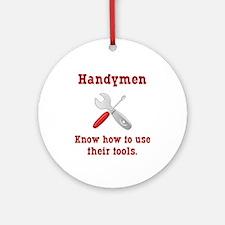 Handyman Funny Ornament (Round)