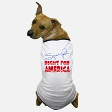 Sarah Palin Right For America Dog T-Shirt