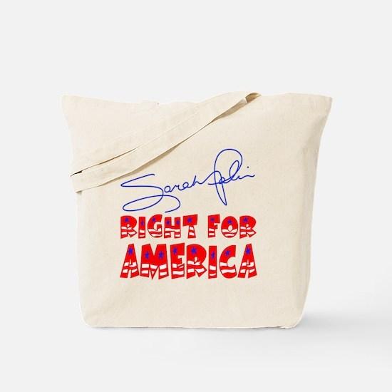 Sarah Palin Right For America Tote Bag
