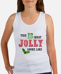 Christmas This Is What Jolly Looks Like Women's Ta