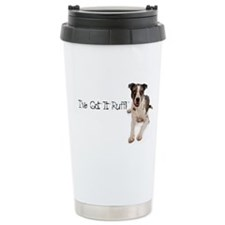 I've got it ruff Travel Mug