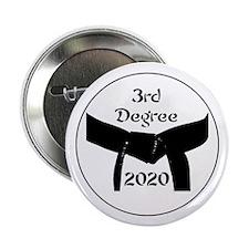 "3rd Degree Black Belt 2.25"" Button"