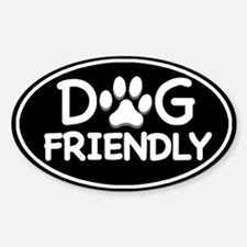 Dog Friendly Black Oval Oval Bumper Stickers