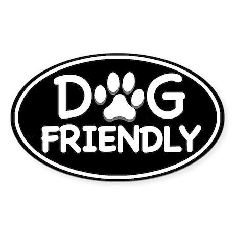 Dog Friendly Black Oval Oval Sticker