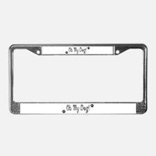 Oh My Dog License Plate Frame