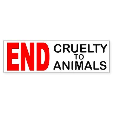 END Cruelty to Animals Bumper Sticker