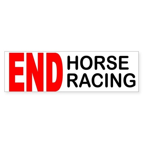 END Horse Racing Bumper Sticker (10 pk)