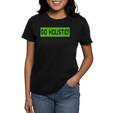 Go Holistic! Tee