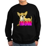 Chihuahua mom Sweatshirt (dark)