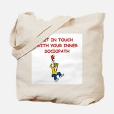inner psychopath Tote Bag