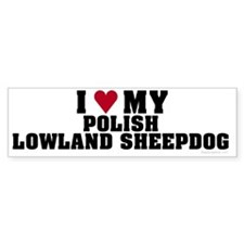 I Love My Polish Lowland Sheepdog