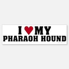 I Love My Pharaoh Hound
