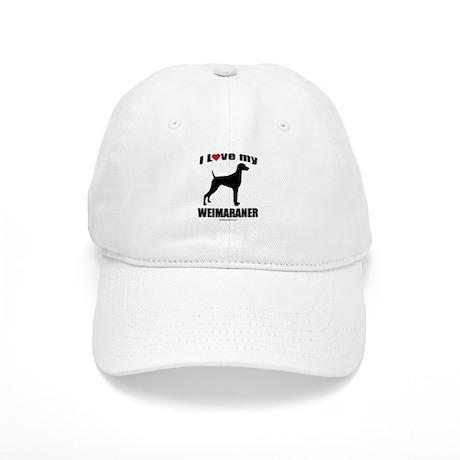 I Love my Weimaraner ~ Cap