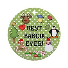 Best Babcia Ever Christmas Ornament (Round)