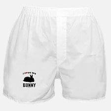 I Love my Bunny ~  Boxer Shorts