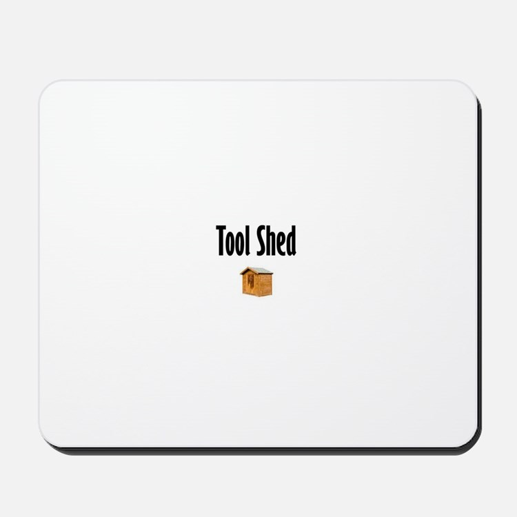 Tool Shed Mousepad
