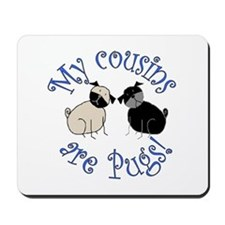 Pug Cousins Mousepad