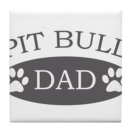 Pit Bull Dad Tile Coaster