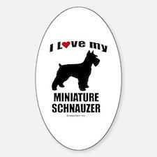 I Love my Schnauzer ~ Oval Decal