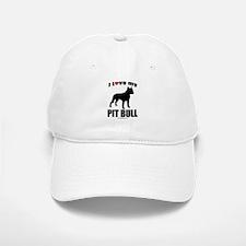 I Love my Pit Bull ~ Baseball Baseball Cap