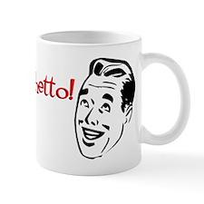 You're So Ghetto Mug