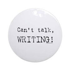 Can't talk, writing Ornament (Round)