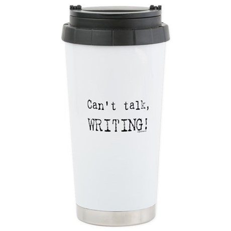 Can't talk, writing Stainless Steel Travel Mug